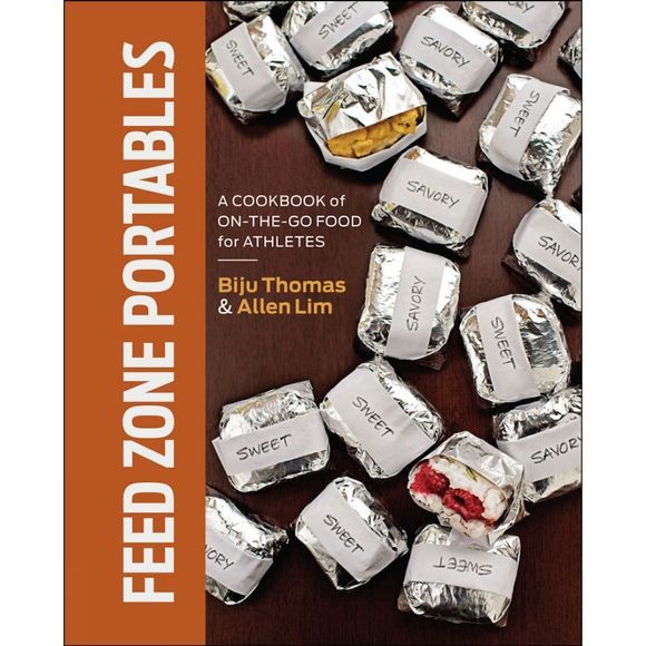 Velo Press Feed Zone Portables: A Cookbook of On-the-Go Food for Athletes No Colour