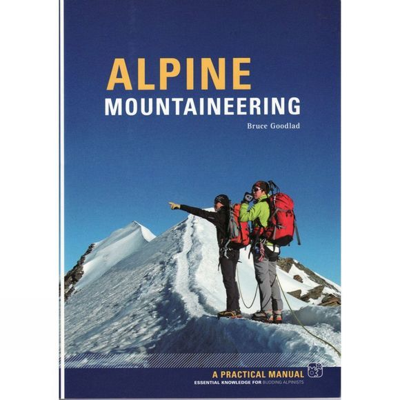 Alpine Mountaineering: A Practical Manual