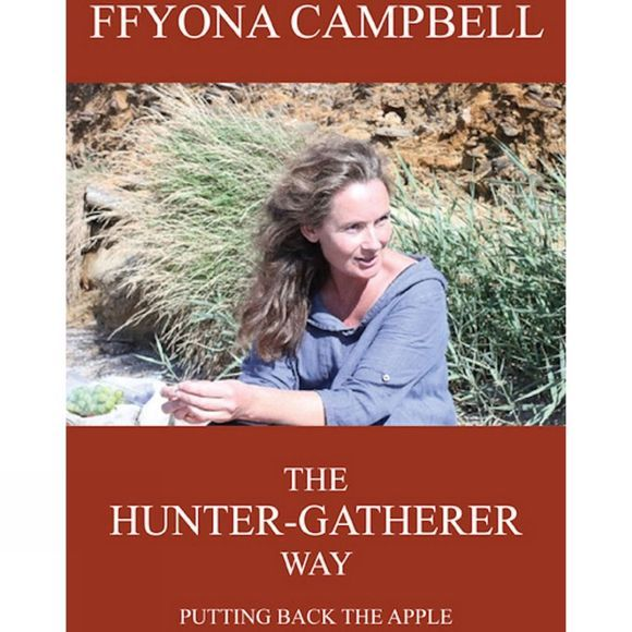 The Hunter-Gatherer Way: Putting Back the Apple