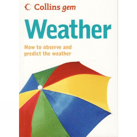 Harper Collins Weather: How to Observe and Predict the Weather No Colour