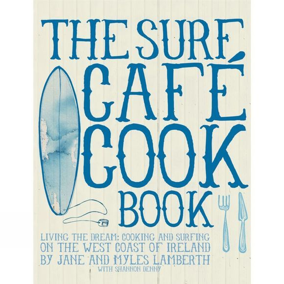 The Surf Café Cookbook