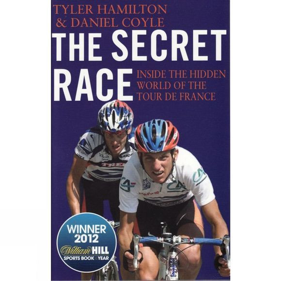 Corgi The Secret Race: Inside the Hidden World of the Tour de France No Colour