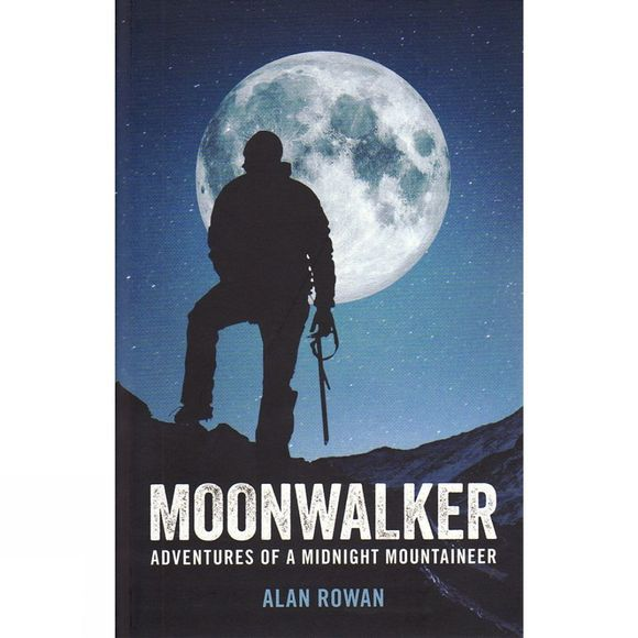 Back Page Press Moonwalker: Adventures of a Midnight Mountaineer No Colour