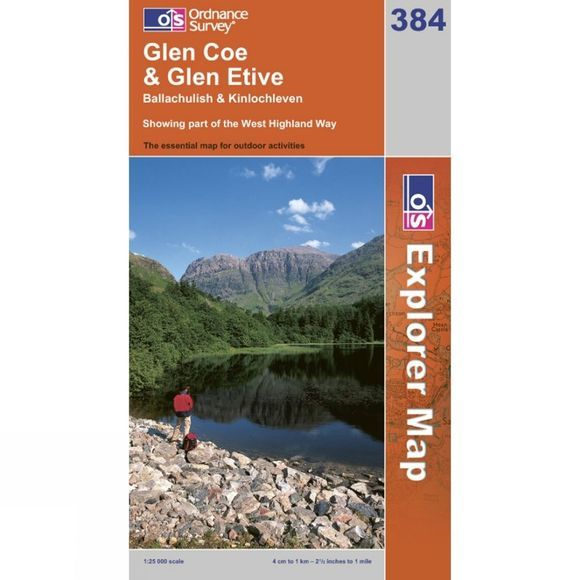 Ordnance Survey Explorer Map 384 Glen Coe and Glen Etive .