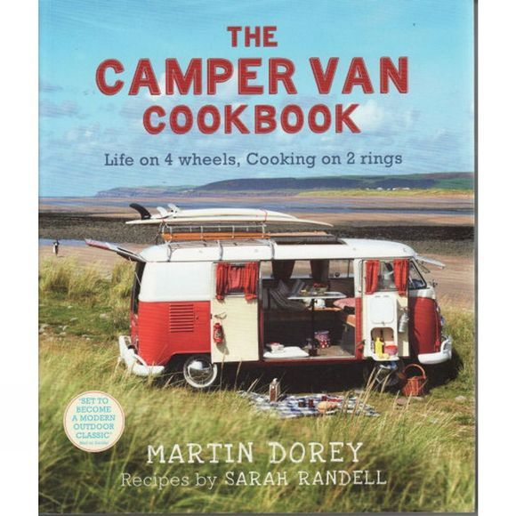 Saltyard Books The Camper Van Cookbook: Life on 4 Wheels, Cooking on 2 rings No Colour
