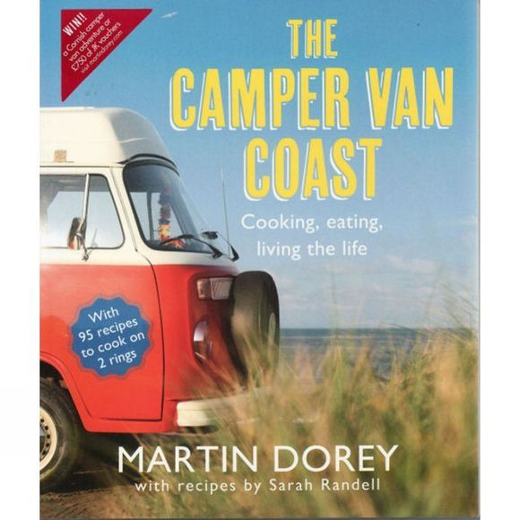 Saltyard Books The Camper Van Coast: Cooking, eating, living the life No Colour