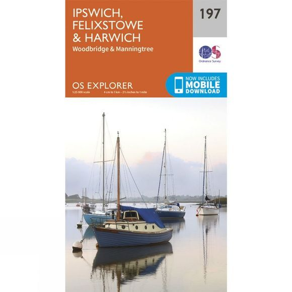 Explorer Map 197 Ipswich, Felixstowe and Harwich