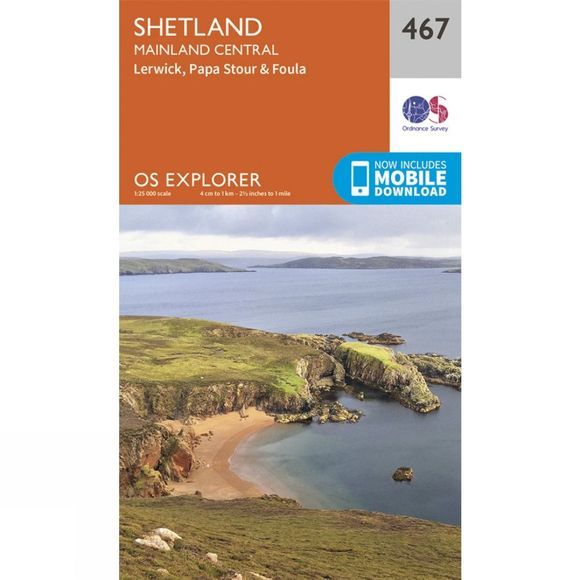 Ordnance Survey Explorer Map 467 Shetland - Mainland Central V15