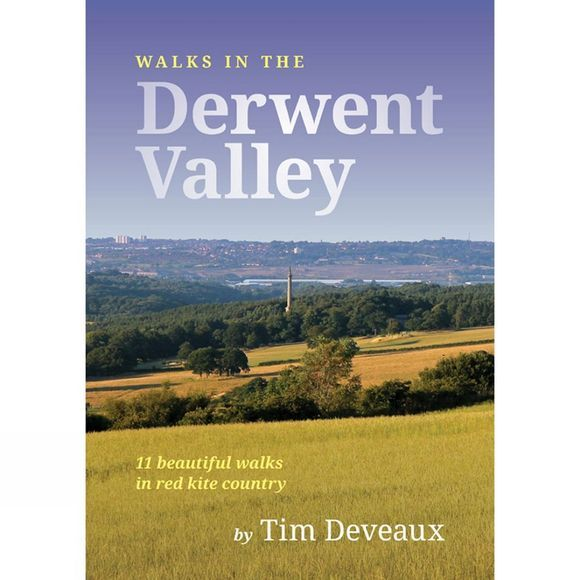 Tim Deveaux Walks in the Derwent Valley 1st Edition