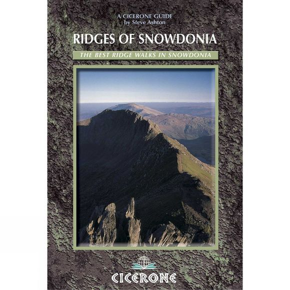 Cicerone Ridges of Snowdonia: The Best Ridge Walks in Snowdonia No Colour