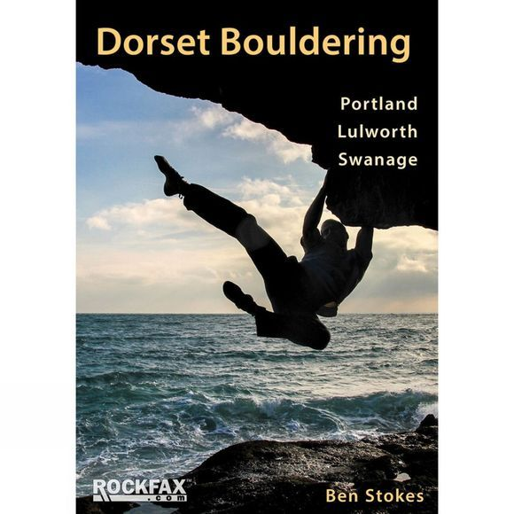 Rockfax Dorset Bouldering: Portland, Lulworth, Swanage 1st Edition, July 2015