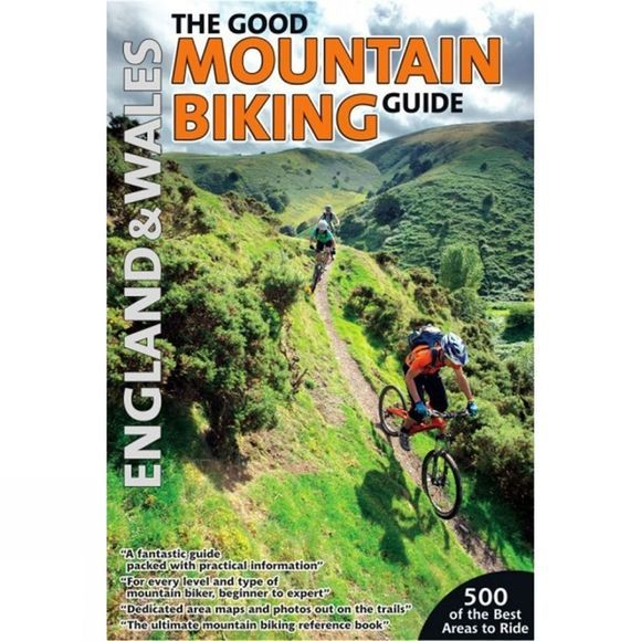 Pioneer Partners Ltd The Good Mountain Biking Guide: England and Wales No Colour