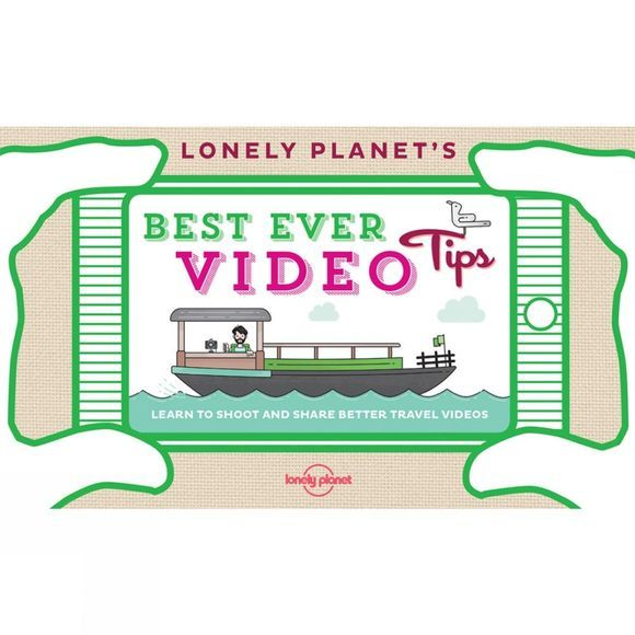 Lonely Planet Best Ever Video Tips 1st Edition