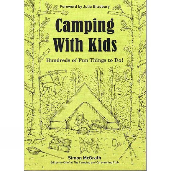 AA Publishing Camping with Kids: Hundreds of Fun Things to Do! 1st edition, March 2017