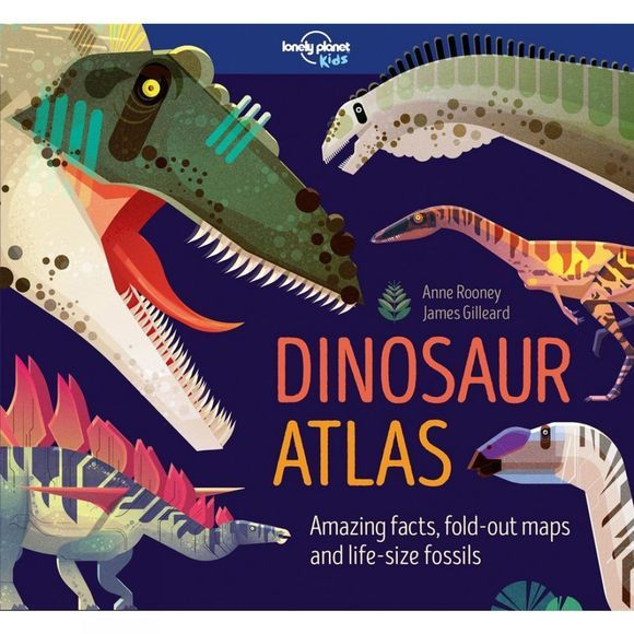 Lonely Planet Dinosaur Atlas 1st ed, October 2017