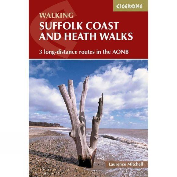 Cicerone Suffolk Coast and Heaths Walks: Three Long Distance Routes in the AONB 2nd ed, Feb 2017
