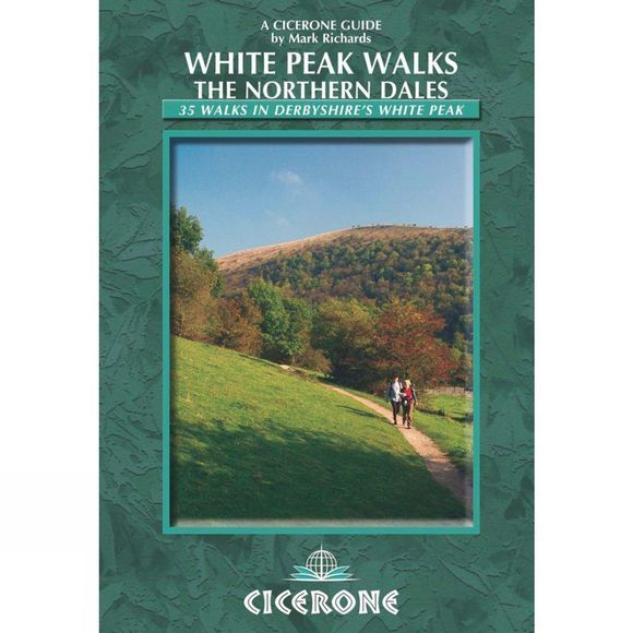 Cicerone White Peak Walks: The Northern Dales No Colour