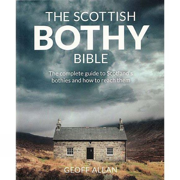 Wildthings The Scottish Bothy Bible 1st ed, Mar 2017