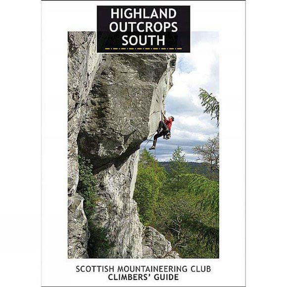 Highland Outcrops South: Climbers Guide