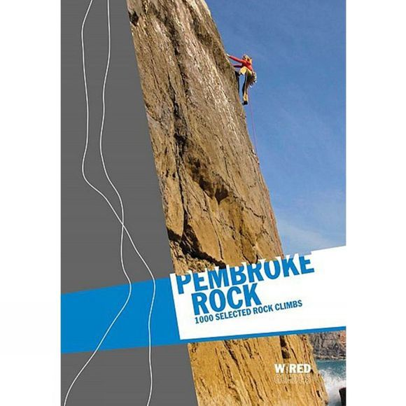 Climbers Club Pembroke Rock: 1000 Selected Rock Climbs 1st Edition