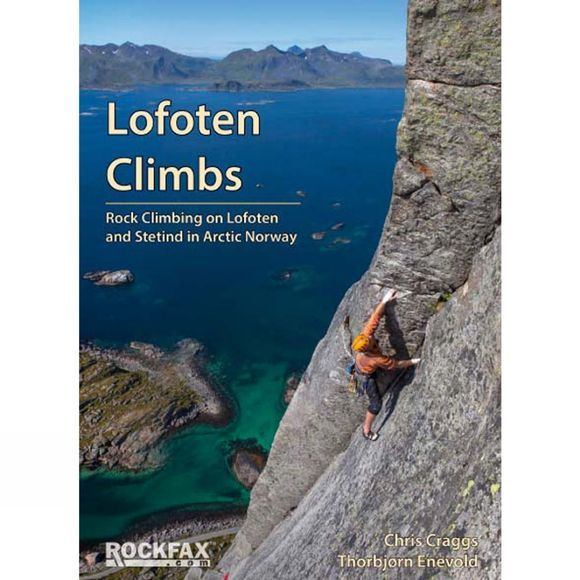 Rockfax  Lofoten Climbs - Rockfax: Rock Climbing on Lofoten and Stetind in Arctic Norway May 2017